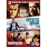 Crime Triple: Bad Karma / The Entitled / Officer Down