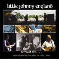 Little Johnny England - Ten Years On (+2LP)