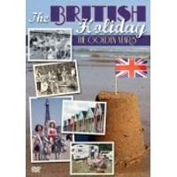 THE BRITISH HOLIDAY. - THE GOLDEN YEARS