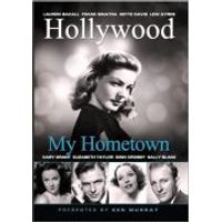 Hollywood: My Home Town
