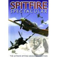 Spitfire Spectacular - Ultimate Spitfire Airshow Collection