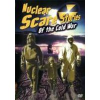 Nuclear Scare Stroies Of The Cold War