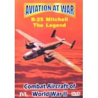 Aviation At War - B25 Mitchell The Legend