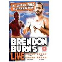 Brendon Burns - So I Suppose This Is Offensive Now