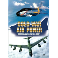 Cold War Air Power: Combat in the Air