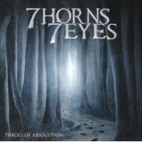7 Horns 7 Eyes - Throes Of Absolution