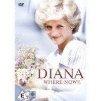 Diana: Where Now?
