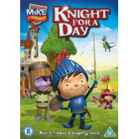 Mike The Knight: A Knight for a Day