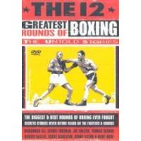 The 12 Greatest Rounds Of Boxing - The Untold Stories
