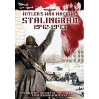 Stalingrad 1942-1943: Hitlers War Machine