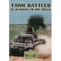 Tank Battles: El Alamein to the Volga