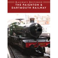 Railways Restored: Paignton and Dartmouth Railway