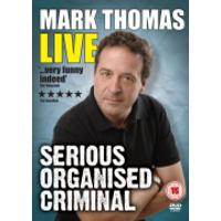 Mark Thomas - Serious Organised Criminal