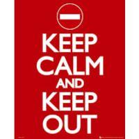 Keep Calm Keep Out - Mini Poster - 40 x 50cm