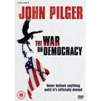 John Pilger: The War on Democracy