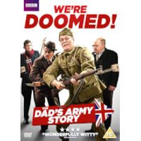 Were Doomed: The Dads Army Story