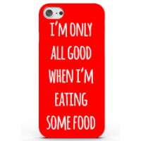 Phone Case - 3D Full Wrap - Plastic - iPhone 6 plus Im Only All Good When Im Eating Some Food - Red