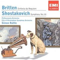 Britten/Shostakovich - Sinfonia Da Requiem/Symphony No. 10 (Rattle)