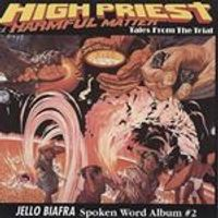 Jello Biafra - High Priest Of Harmful Matter [German Import]