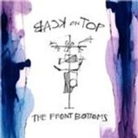 Front Bottoms (The) - Back on Top (Music CD)