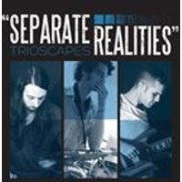 Trioscapes - Separate Realities (Music CD)