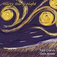 Paul Clarvis & Liam Noble - Starry Starry Night (Music CD)
