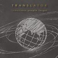 Translator - Sometimes People Forget (Music CD)