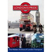Londons Pride - Hidden Archive Of London Transport
