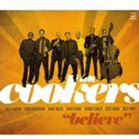 Cookers (The) - Believe (Music CD)