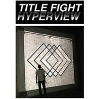 Title Fight - Hyperview (Music CD)