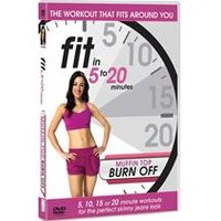 Fit in 5 to 20 Minutes - Muffin Top Burn Off