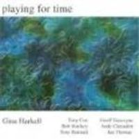 GINA HARKELL - Playing For Time