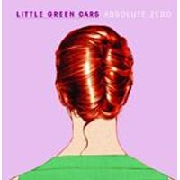 Little Green Cars - Absolute Zero (Music CD)