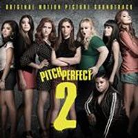Various Artists - Pitch Perfect 2 (Music CD)