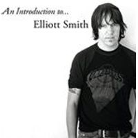 Elliott Smith - An Introduction to... Elliott Smith (Music CD)