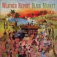 Weather Report - Black Market (Music CD)