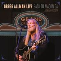 Gregg Allman - Gregg Allman Live: Back To Macon (Music CD)