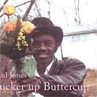 Paul Jones - PUCKER UP BUTTERCUP
