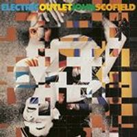 John Scofield - Electric Outlet (Music CD)