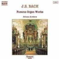 J. S. BACH - FAMOUS ORGAN WORKS