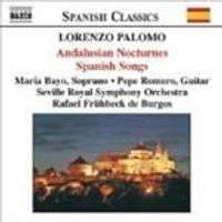 Palomo: Andalusian Nocturnes; Spanish Songs