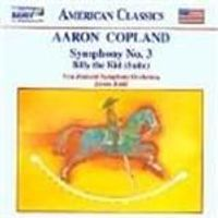 Copland: Symphony No 3; Billy the Kid Suite