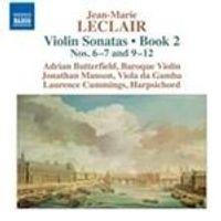 Jean-Marie Leclair: Violin Sonatas, Book 2 Nos. 6-7 and 9-12 (Music CD)