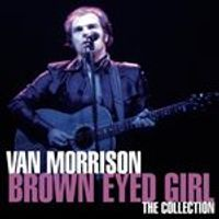 Van Morrison - Brown Eyed Girl (The Collection) (Music CD)