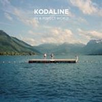 Kodaline - In A Perfect World (Deluxe CD/DVD) (Music CD)