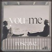 You + Me - Rose Ave. [VINYL]