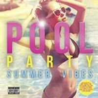 Various Artists - Pool Party: Summer Vibes (Music CD)