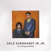 Dale Earnhardt Jr. Jr. - ItS A Corporate World (Music CD)
