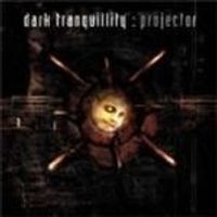 Dark Tranquillity - Projector (Music CD)