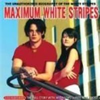 White Stripes - Maximum White Stripes (Music Cd)